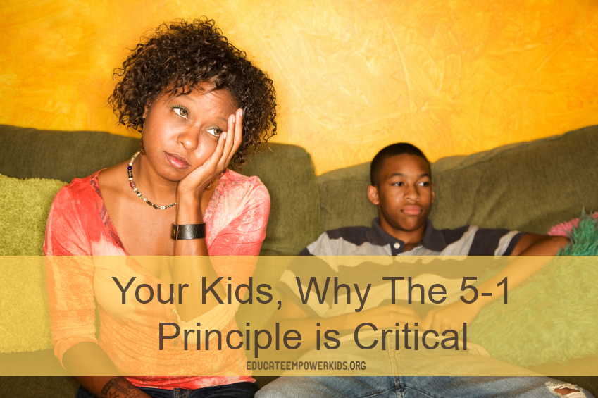 Your Kids: Why The 5:1 Principle is Critical