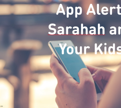App Alert: Sarahah and Your Kids
