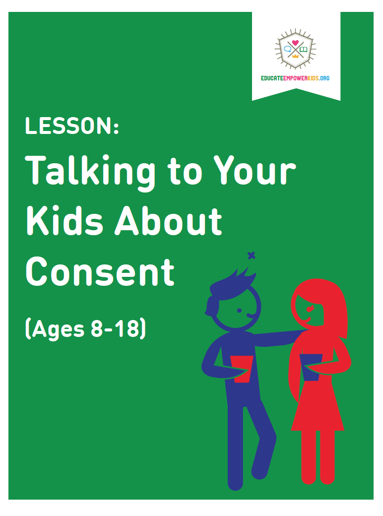 Lesson: Talking to Your Kids About Consent