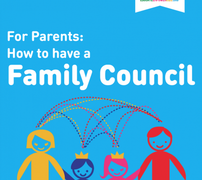 For Parents: How to Have A Family Council