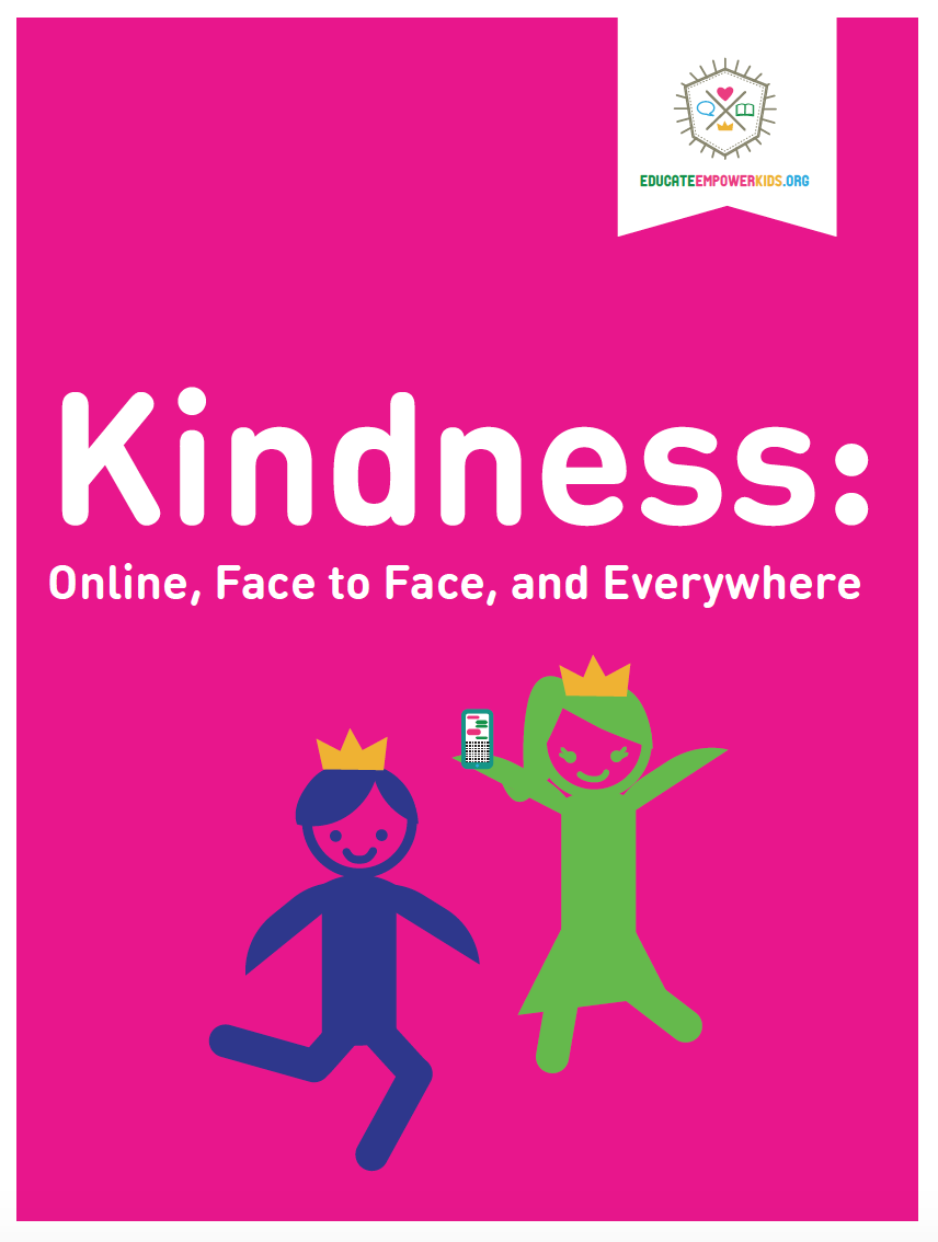 Lesson: Kindness: Online, Face to Face, and Everywhere