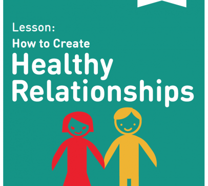 How to Create  Healthy Relationships