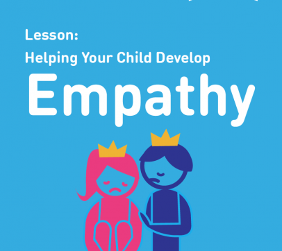 Lesson: Helping Your Child Develop Empathy