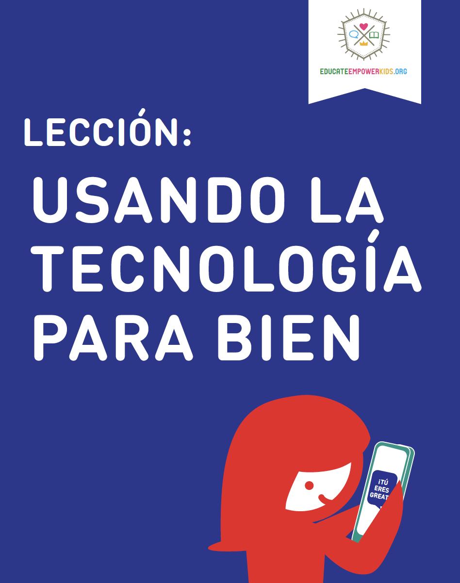 Lección: Usando la tecnología para bien
