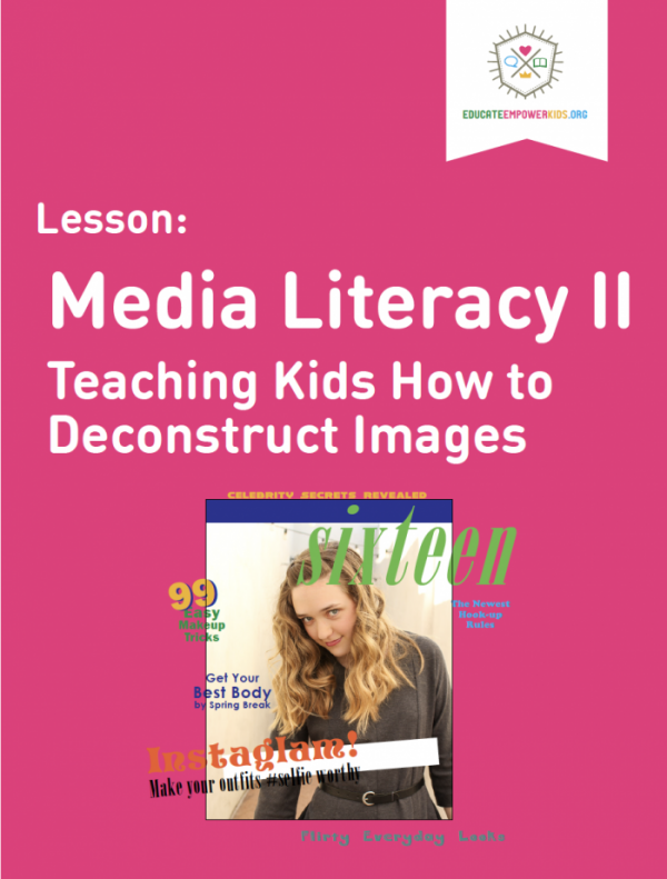 Media Literacy II: Teaching Kids How to Deconstruct Images