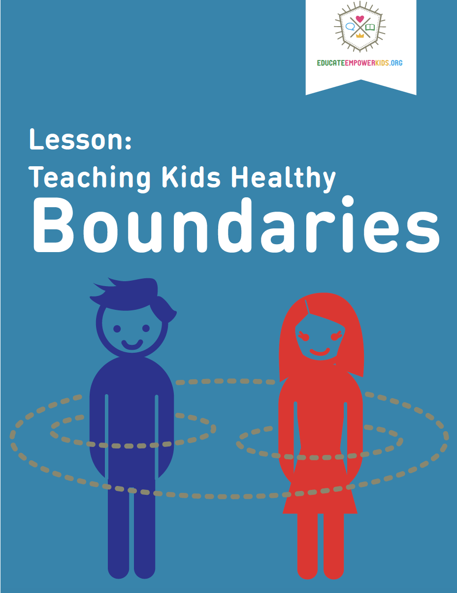 Lesson: Teaching Your Kids Healthy Boundaries