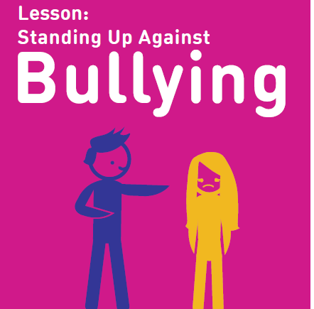 Lesson: Standing Up Against Bullying