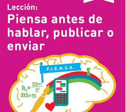 Lección: Piensa antes de hablar, publicar o enviar